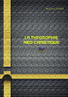 La théosophie néo-christique