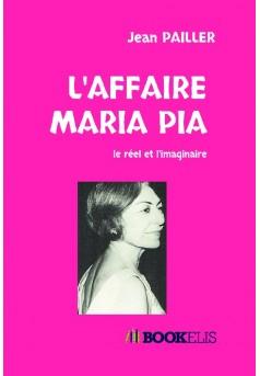 L'AFFAIRE MARIA PIA - Couverture de livre auto édité