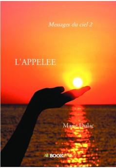 L'APPELEE - Couverture de livre auto édité