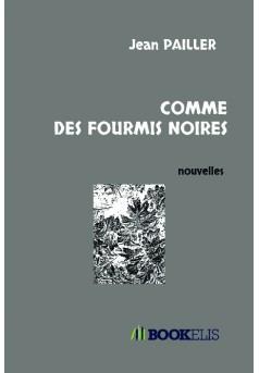 COMME DES FOURMIS NOIRES - Couverture de livre auto édité