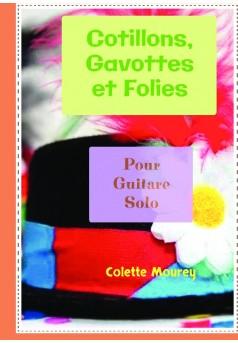 Cotillons, Gavottes et Folies