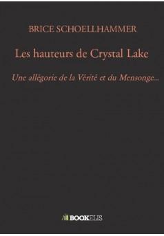 Les hauteurs de Crystal Lake - Couverture de livre auto édité