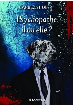 Psychopathe il ou elle ?