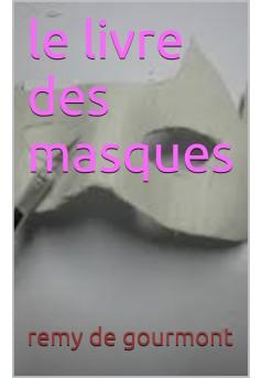 le livre des masques - Couverture de livre auto édité