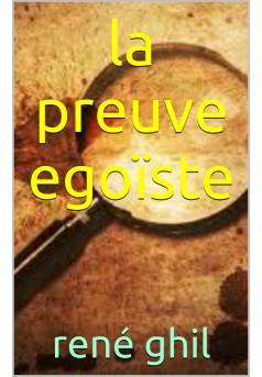 La Preuve égoïste - Couverture de livre auto édité