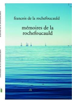 mémoires de la rochefoucauld
