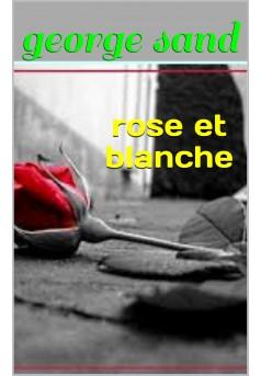 rose et blanche - Couverture Ebook auto édité