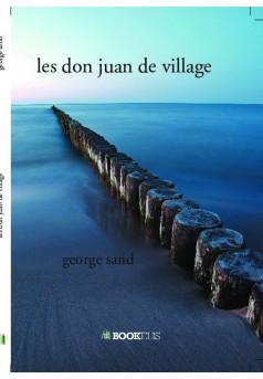 les don juan de village - Couverture de livre auto édité