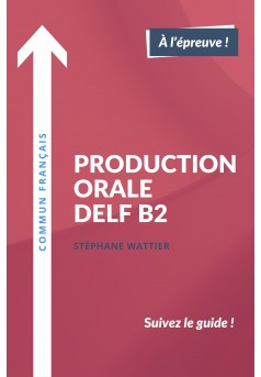 Production orale DELF B2 - Couverture Ebook auto édité