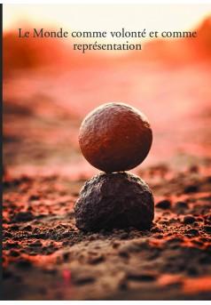 Le Monde comme volonté et comme représentation - Couverture de livre auto édité