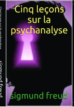 5  leçons sur la psychanalyse - Couverture de livre auto édité