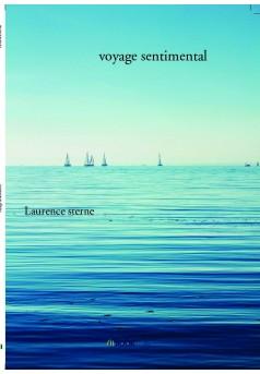 voyage sentimental - Couverture de livre auto édité