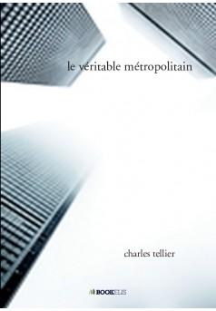 le véritable métropolitain - Couverture de livre auto édité
