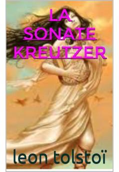 la sonate a kreutzer - Couverture de livre auto édité