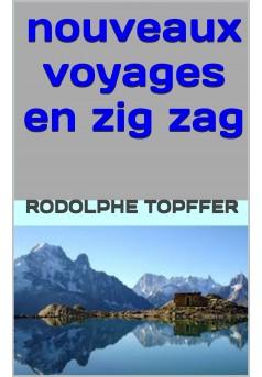 nouveaux voyages en zigzag - Couverture Ebook auto édité