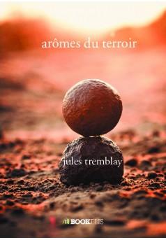 arômes du terroir - Couverture de livre auto édité