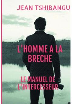 L'HOMME A LA BRECHE - Couverture de livre auto édité