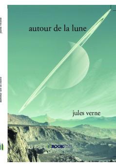 autour de la lune - Couverture de livre auto édité
