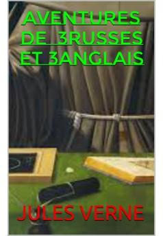 aventures de trois russes et trois anglais - Couverture de livre auto édité