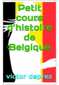 petit cours d'histoire de Belgique - Couverture de livre auto édité