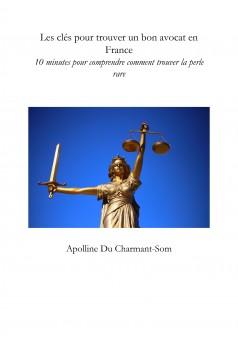 Les clés pour trouver un bon avocat en France