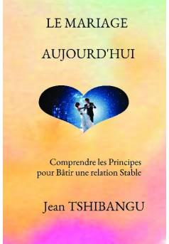 LE MARIAGE AUJOURD'HUI - Couverture de livre auto édité
