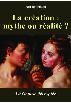La création : mythe ou réalité ? - Couverture de livre auto édité