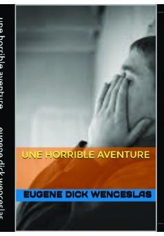 une horrible aventure - Couverture de livre auto édité