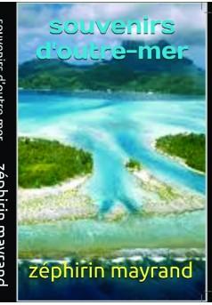 souvenirs d outre mer - Couverture de livre auto édité
