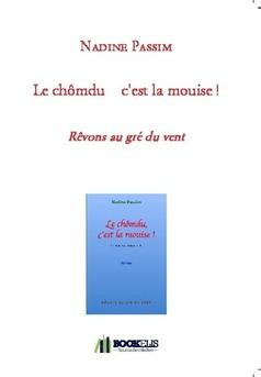 Le chômdu    c'est la mouise ! - Couverture de livre auto édité