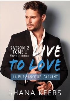 LIVE TO LOVE - Saison 2 - Tome 1 (Nouvelle édition) - Couverture Ebook auto édité