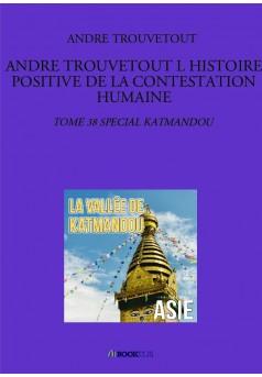 ANDRE TROUVETOUT L HISTOIRE POSITIVE DE LA CONTESTATION HUMAINE