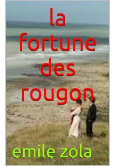 la fortune des rougon  - Couverture de livre auto édité
