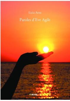 Paroles d'Eve Agile - Couverture de livre auto édité
