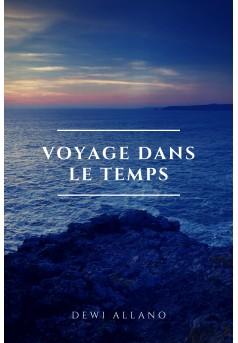Voyage Dans Le Temps  - Couverture Ebook auto édité