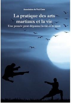La pratique des arts martiaux et la vie - Couverture Ebook auto édité
