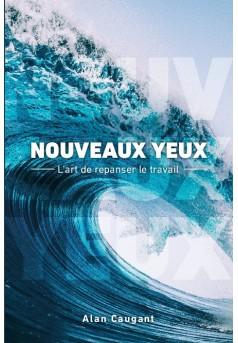 NOUVEAUX YEUX - Couverture de livre auto édité