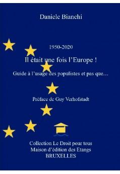 1950-2020 Il était une fois l'Europe !  - Couverture de livre auto édité