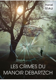 Les crimes du manoir Debartzch - Couverture Ebook auto édité