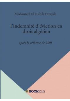 l'indemnité d'éviction en droit algérien