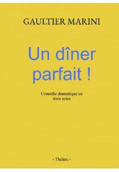 Un dîner parfait ! - Couverture de livre auto édité