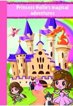 Princess Hollie's Magical Adventure