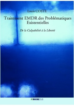 Traitement EMDR des Problématiques Existentielles - Couverture de livre auto édité