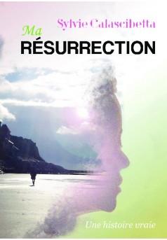 Ma Résurrection