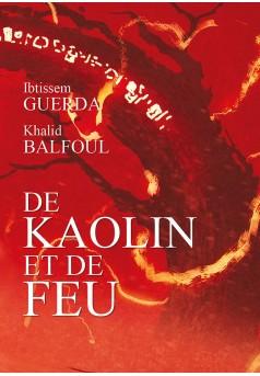 De Kaolin et de Feu - Couverture Ebook auto édité