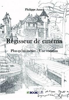 Régisseur de cinéma - Couverture de livre auto édité