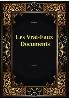 Les vrais-faux documents