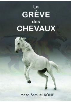 LA GREVE DES CHEVAUX - Couverture Ebook auto édité