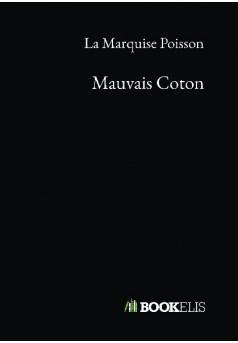 Mauvais Coton - Couverture de livre auto édité