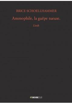 Ammophile, la guêpe tueuse.